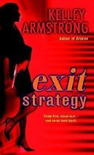 Exit Strategy (Nadia Stafford Series, Book 1) by Kelley Armstrong, Good Book