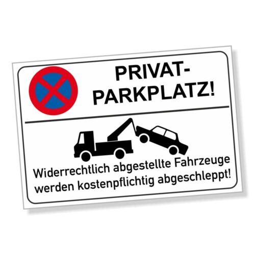 Parkverbotsschild PRIVATPARKPLATZ Parken verboten Parkverbot Schild DRU 0131