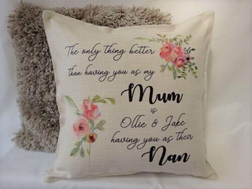 Nanny Cadeau Anniversaire seule chose mieux.. Personnalisé Coussin Mum Gran Nan