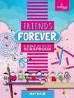 Friends Forever by Mary Taylor (Spiral bound, 2016)