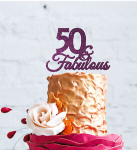 Image Is Loading 50th Birthday Cake Topper Fifty 50 Amp Fabulous