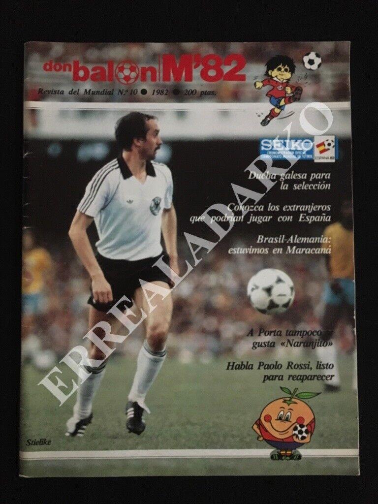 REVISTA DON BALON Nº10 FUTBOL MUNDIAL 82 ESPAÑA 1982