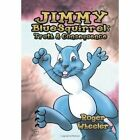 Jimmy Bluesquirrel: Truth and Consequence by Roger Wheeler (Hardback, 2012)