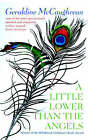 A Little Lower Than the Angels by Geraldine McCaughrean (Paperback, 2003)