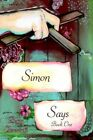 Simon Says Book One by Peggy Chrusciaki 9781425944544 Paperback 2006