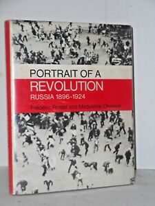Portrait-of-a-revolution-Russia-1896-1924-1st-english-ed-1969-150-B-amp-W-photos