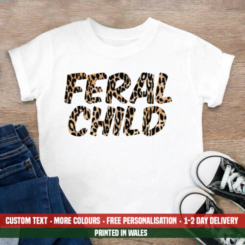 Kids Feral Child T Shirt Funny Leopard Print Zoo Keeper Crazy Gift Birthday Top