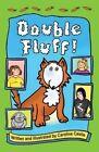 Double Fluff by Caroline Castle (Paperback, 2015)
