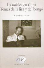 LA MUSICA EN CUBA - TEMAS DE LA LIRA Y DEL BONGO Fantastic Book on Cuban Music