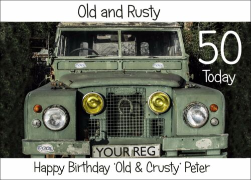 LAND ROVER /'OLD /& CRUSTY/' Personalised BIRTHDAY Card 30th 40th 50th 60th 75th