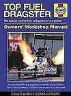 Top Fuel Dragster Manual von Dan Welberry (2014, Gebundene Ausgabe)
