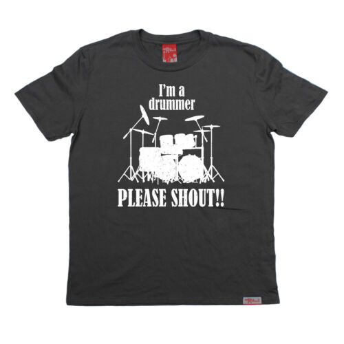 Im A Drummer Please Shout Banned Member T-SHIRT tee birthday gift drums drumming