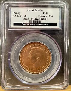 CGS 78 Graded 1948 Great Britain Penny - George VI