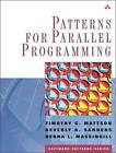 Patterns for Parallel Programming by Beverly A. Sanders, Berna L. Massingill, Timothy G. Mattson (Paperback, 2004)