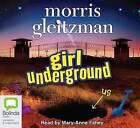 Girl Underground by Morris Gleitzman (CD-Audio, 2004)