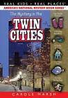 The Mystery in the Twin Cities by Carole Marsh (Paperback / softback, 2011)