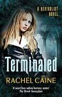 Terminated by Rachel Caine (Paperback, 2013)