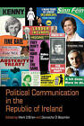 Political Communication in the Republic of Ireland by Liverpool University Press (Hardback, 2014)