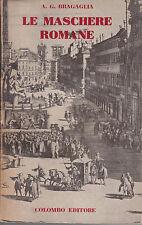 Bragaglia, Maschere romane, Colombo editore, teatro popolare romano, Prampolini