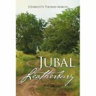 Jubal Leatherbury: Book II by Charlotte Thomas March (Paperback / softback, 2015)