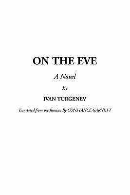 On the Eve by Ivan Turgenev (Paperback / softback) Expertly Refurbished Product