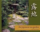 The Japanese Tea Garden by Marc Peter Keane (Paperback, 2014)