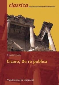 Cicero, De re publica von Thorsten Fuchs (2013, Taschenbuch) - Dorfchemnitz, Deutschland - Cicero, De re publica von Thorsten Fuchs (2013, Taschenbuch) - Dorfchemnitz, Deutschland
