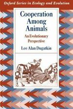 Cooperation among Animals: An Evolutionary Perspective (Oxford Series in Ecology