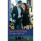 One Night in New York by Amy Ruttan (Hardback, 2015)