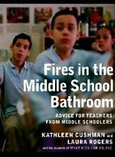 Fires in the Middle School Bathroom: Advice to Teachers from Middle Schoolers
