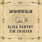 Bottle - Eliza & Tim Eriksen Carthy 2015 CD