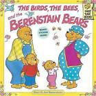 The Birds, the Bees and the Berenstain Bears by Jan Berenstain, Stan Berenstain (Paperback, 1999)