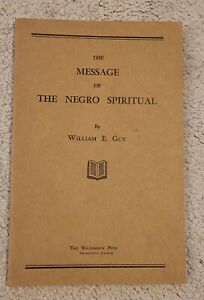 SCARCE 1946 NEGRO SPIRITUAL SIGNED BOOKAFRICAN AMERICAN WILLIAM E. GUY