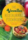 The Versailles Restaurant Cookbook by Ana Quincoces, Nicole Valls (Hardback, 2014)