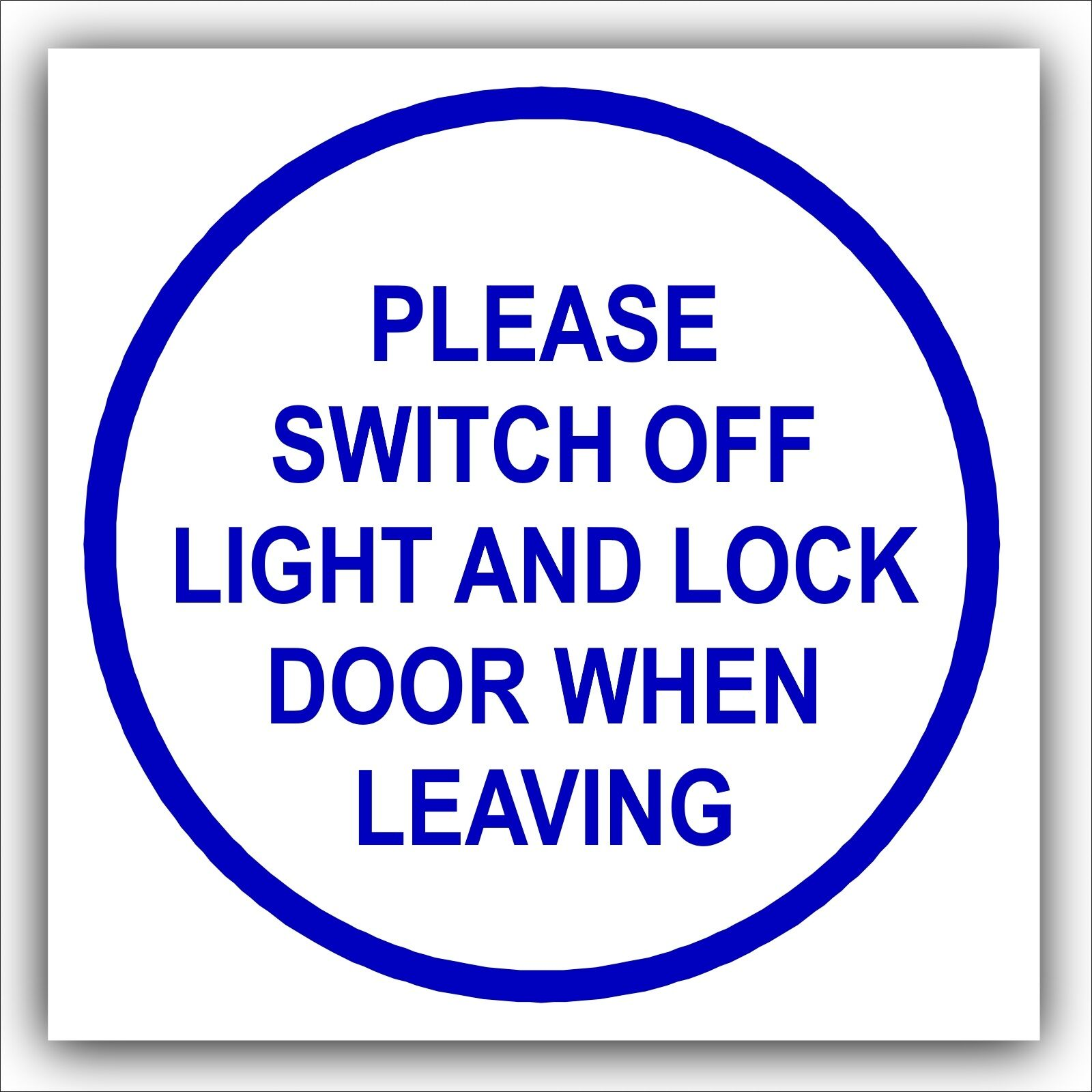 1 x Please Switch Off Light and Lock Door When Leaving-Safety Warning Sign