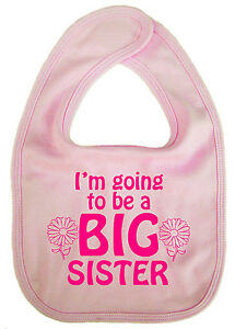 Sister-Baby-Bib-034-I-039-m-Going-to-Be-a-Big-Sister-034-New-Sibling-Gift