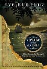 The Voyage of the Sea Wolf by Eve Bunting (Paperback / softback, 2012)