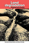 Land Degradation: Problems and Policies by Anthony Chisholm, Robert Dumsday (Paperback, 2009)