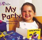 Collins Big Cat; My Party: Band 00/Lilac von Maoliosa Kelly (2005, Taschenbuch)