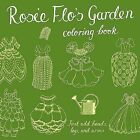 Rosie Flo's Garden Coloring Book by Roz Streeten (Paperback / softback)