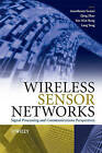Wireless Sensor Networks: Signal Processing and Communications by John Wiley and Sons Ltd (Hardback, 2007)