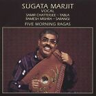 Five Morning Ragas by Sugata Marjit (CD, Apr-2003, India Archives)