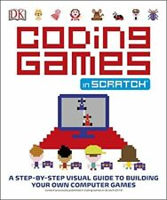 Elementary Stem DK Coding Games in Scratch 4 Games Paperback