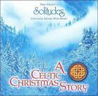 Celtic Christmas Story by Dan Gibson (CD, Jun-2008, Solitudes)