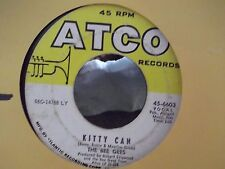 45-THE BEE GEES ON ATCO RECORDS GOT TO GET A MESSAGE TO YOU / KITTY CAN