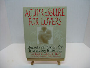 Acupressure-for-Lovers-Secrets-of-Touch-for-Increasing-Intimacy-by-Michael