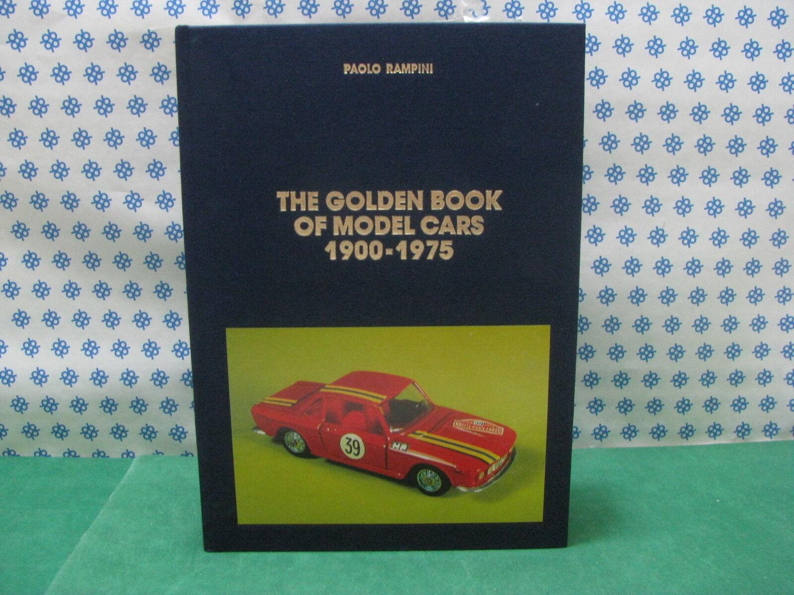 THE goldEN BOOK OF MODEL CARS  , 800  pagine , formato 21x29,7 Rampini Editore