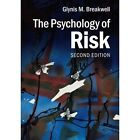 The Psychology of Risk by Glynis M. Breakwell (Paperback, 2014)