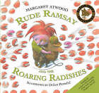 Rude Ramsay and the Roaring Radishes by Margaret Atwood (Mixed media product, 2006)