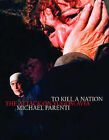 To Kill a Nation: The Attack on Yugoslavia by Michael Parenti (Paperback, 2002)